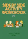 ACT Workbook Side by Side 2B: English Grammar Through Guided Conversation 2B - Steven J. Molinsky, Bill Bliss