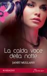 La calda voce della notte - Janet Mullany, Marco Zonetti