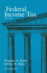 Federal Income Tax, 6th - Douglas A. Kahn, Jeffrey H. Kahn