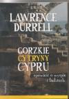 Gorzkie cytryny Cypru. Opowieść o wyspie i ludziach - Lawrence Durrell