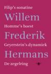 Filip's sonatine | Hommes hoest | Geyerstein's dynamiek | De zegelring - Willem Frederik Hermans