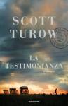 La testimonianza - Scott Turow, Laura Tasso, Sara Crimi