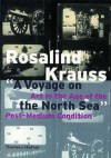 A Voyage on the North Sea: Art in the Age of the Post-Medium Condition (Walter Neurath Memorial Lecture) - Rosalind E. Krauss, Marcel Broodthaers