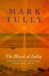 The Heart of India - Mark Tully