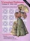 Victorian Fashions: 1890-1905 Volume II - Hazel Ulseth, Helen Shannon