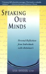 Speaking Our Minds: Personal Reflections from Individuals with Alzheimer's - Lisa Snyder