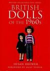 British Dolls of the 1960s - Susan Brewer