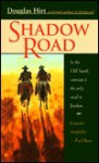 Shadow Road - Douglas Hirt