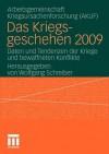 Das Kriegsgeschehen 2009: Daten Und Tendenzen Der Kriege Und Bewaffneten Konflikte - Wolfgang Schreiber, Akuf