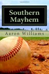 Southern Mayhem: Inside look at men's competetive softball - Aaron Williams