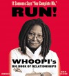 "If Someone Says ""You Complete Me,"" RUN!: Whoopi's Big Book of Relationships - Whoopi Goldberg, Author"