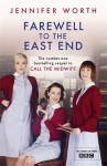 Farewell To The East End - Jennifer Worth