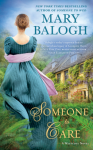 Someone to Care (A Westcott Novel) - Mary Balogh