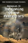 Rockoids II: The Coming of the Protectors - Gene Steinberg, Grayson Steinberg