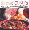 All Colour New Recipes for Your Slow Cooker - Annette Yates