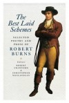 The Best Laid Schemes: Selected Poetry and Prose of Robert Burns - Robert Crawford, Christopher McLachlan