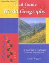 Trail Guide To World Geography (Geography Matters) - Cindy Wiggers