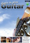 Learn to Play Guitar: A Comprehensive Guitar Guide for Beginners to Intermediate - Gareth Evans