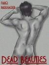 Dead Beauties (A Lisa Becker Mystery) - Falko Rademacher