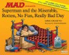 Superman and the Miserable, Rotten, No Fun, Really Bad Day - Dave Croatto, Tom Richmond