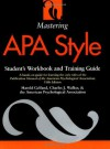Mastering APA Style: Student's Workbook and Training Guide Fifth Edition - Harold Gelfand, American Psychological Association, Charles J. Walker