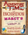 Adventure Time: The Enchiridion & Marcy's Super Secret Scrapbook!!! - Martin Olson, Cartoon Network, Tony Millionaire, Renee French, Sean Tejaratchi