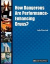 How Dangerous Are Performance-Enhancing Drugs? - Lydia Bjornlund