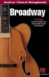 Broadway: Guitar Chord Songbook - Hal Leonard Publishing Company