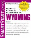 How to Start a Business in Wyoming - Entrepreneur Press