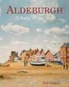 Aldeburgh: A Portrait - Tim Coates