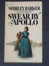 Swear by Apollo - Shirley Barker