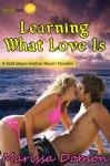 Learning What Love Is (Half Moon Harbor Resort) - Marissa Dobson