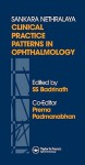Sankara Nethralaya Clinical Practice Patterns in Ophthalmology - Raymond Bonnett
