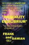 Inequality Equilibrium: Episode 6 of Kraken's Shop (Series 1) - Frank Galli, Damian Galli