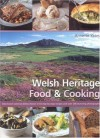 Welsh Heritage Food and Cooking - Annette Yates, Craig Robertson