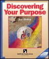 Discovering Your Purpose (Skillpath Self Study Sourcebook) (Item #13 0006) - Ivy Haley