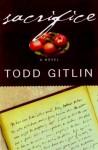 Sacrifice - Todd Gitlin