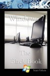 Windows 7 the Black Book - Sean Odom