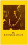 The Liberation Of Men - John Irwin