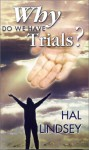 Why Do We Have Trials? - Hal Lindsey