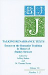 Talking Renaissance Texts: Essays in Honor of Stanley Stewart: <I>Ben Jonson Journal</I> Volume 16 - M. Thomas Hester, Jeffrey Kahan