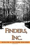 Finders, Inc. (The Finder Team) (Volume 1) - Michael Jasper