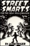 Street Smarts for the New Millenium - Jack Luger