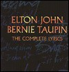 Elton John and Bernie Taupin: The Complete Lyrics - Elton John, Bernie Taupin