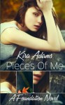 Pieces of Me: A Foundation Novel, Book One (The Foundation Series) (Volume 1) - Kira Adams