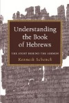 Understanding the Book of Hebrews - Kenneth Schenck