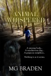 Animal Whisperer - M.G. Braden