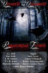 Untamed And Unleashed Paranormal Twists - Shakuita Johnson, L.M. Adams, S.L. Bull, E.L.R. Jones, Ron Stelle, Niquel, Suzy Ayers, Heaven Lyanne Flores, Ashley Renee Phillips, Candy O'Donnell, Kelsey D. Garmendia
