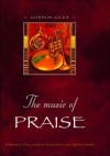 Music of Praise: Through the Church Year with the Great Hymns - Gordon Giles