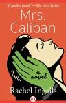 Mrs. Caliban: A Novel - Rachel Ingalls